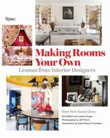 Making rooms your own : lessons from interior designers Book cover