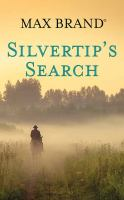 Silvertip's search Book cover