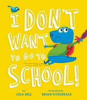 I don't want to go to school Book cover