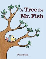 A tree for Mr. Fish Book cover
