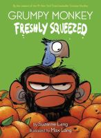 Grumpy monkey. 1 Freshly squeezed Book cover