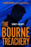 Robert Ludlum's The Bourne treachery Book cover