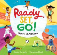 Ready, set, go! : sports of all sorts Book cover