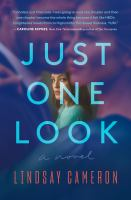 Just one look : a novel Book cover