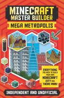 Minecraft master builder. Mega metropolis Book cover