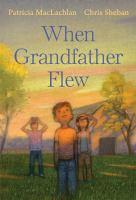 When grandfather flew Book cover