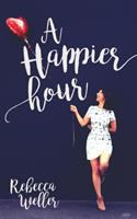A happier hour Book cover