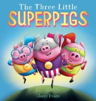 The three little superpigs Book cover