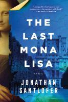 The last Mona Lisa : a novel Book cover