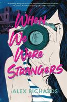 When we were strangers Book cover