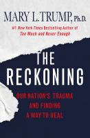 The reckoning : our nation's trauma and finding a way to heal Book cover