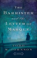 The barrister and the letter of marque Book cover
