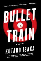 Bullet train : a novel Book cover