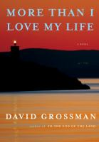More than I love my life : a novel Book cover