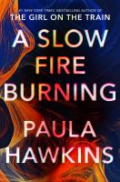 A slow fire burning Book cover