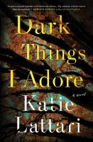 Dark things I adore Book cover
