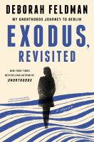 Exodus, revisited : my unorthodox journey to Berlin Book cover