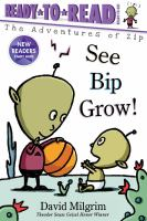 See Bip grow! Book cover
