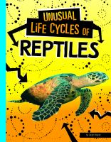 Unusual life cycles of reptiles Book cover
