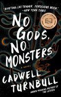 No gods, no monsters Book cover