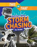 This or that questions about storm chasing : you decide! Book cover