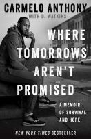 Where tomorrows aren't promised : a memoir Book cover