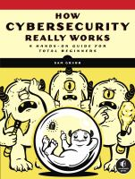 How cybersecurity really works : a hands-on guide for total beginners Book cover