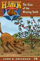 The case of the missing teeth Book cover