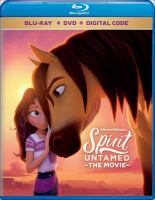 Spirit untamed : the movie Book cover