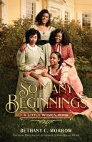 So many beginnings : a Little Women remix Book cover