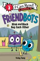 Friendbots. 2 Blink and Block bug each other Book cover