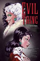 Evil thing : a Villains graphic novel Book cover