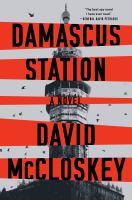 Damascus Station : a novel  Cover Image