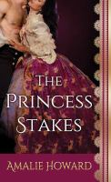 The princess stakes Book cover