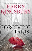 Forgiving Paris : a novel Book cover