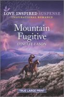 Mountain fugitive Book cover