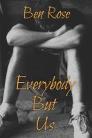 Everybody but us Book cover