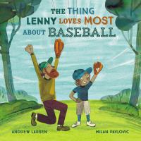 The thing Lenny loves most about baseball Book cover