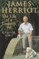 James Herriot : the life of a country vet  Cover Image